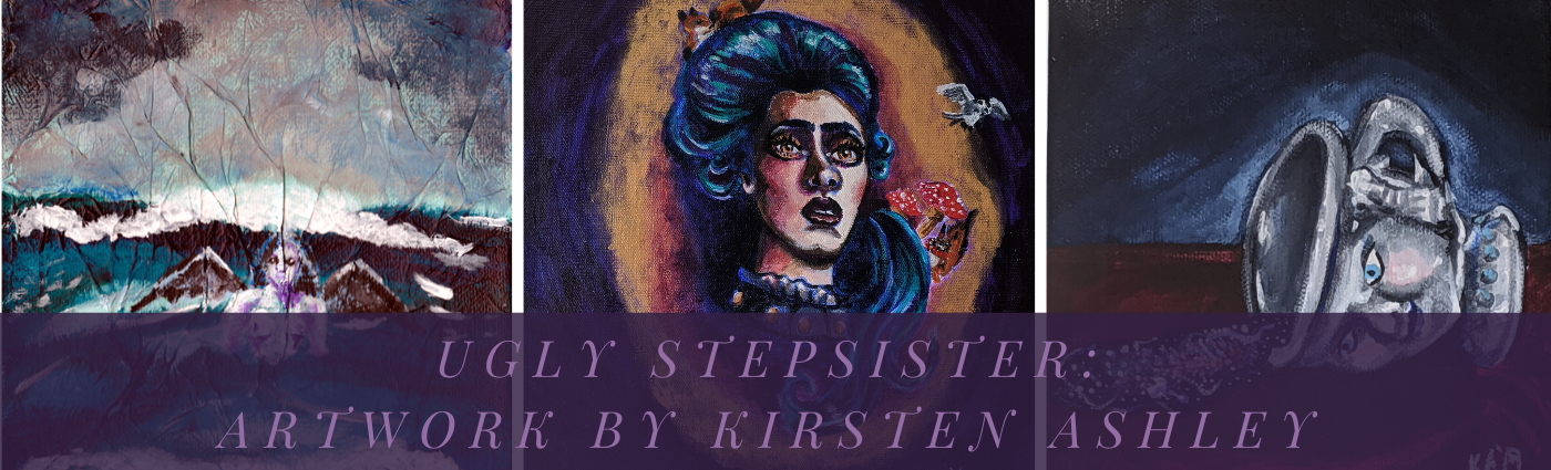 Ugly Stepsister: Artwork by Kirsten Ashley